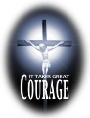 It takes great COURAGE.jpg