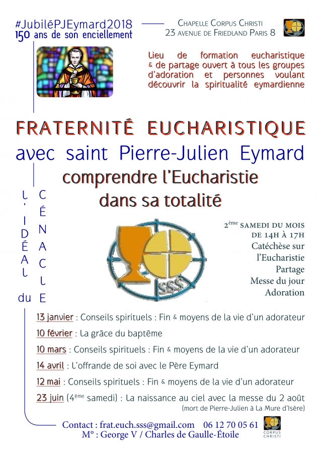 st pierre-julien eymard,eucharistie,chapellecorpuschristiparis8,fraternité eucharistique,#jubilépjeymard2018,foi,adoration,adoration eucharistique