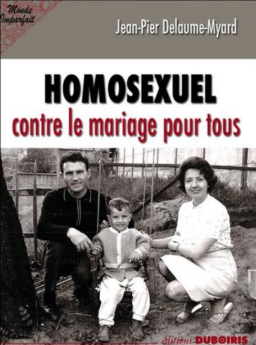 jean-pierre delaume-myard,lgbt,théorie du genre,homosexualité,éducation,transmission,politique